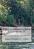img - for The Leatherstocking Tales Book IV: The Pioneers or The Sources of the Susquehanna A Descriptive Tale book / textbook / text book