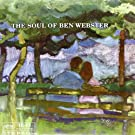 The Soul of Ben Webster [VINYL]