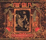 echange, troc Eric Gales - The Story Of My Life