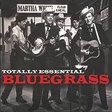 Totally Essential Bluegrass