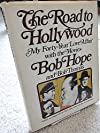 The Road to Hollywood: My 40-Year Love Affair With the Movies