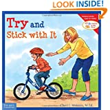 Try and Stick with It (Learning to Get Along®)