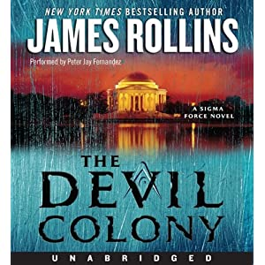 The Devil Colony (Sigma Force) - James Rollins