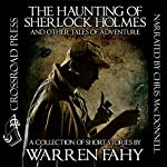 The Haunting of Sherlock Holmes and Other Tales of Adventure | Warren Fahy