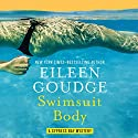 Swimsuit Body: Cypress Bay Mysteries, Book 2 Audiobook by Eileen Goudge Narrated by Aimee Bruneau