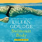 Swimsuit Body: Cypress Bay Mysteries, Book 2 | Eileen Goudge