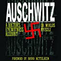 Auschwitz: A Doctor's Eyewitness Account (       UNABRIDGED) by Miklos Nyiszli, Richard Seaver (translator), Tibere Kremer (translator) Narrated by Noah Michael Levine