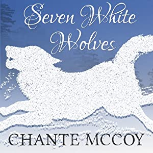 Seven White Wolves Audiobook