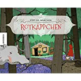 Rotkäppchen: Pop-up-Märchen