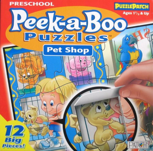 Preschool Peek-a-Boo Puzzles Pet Shop (12 Big Pieces) - Puzzle Patch (2005)