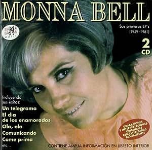 Monna Bell - Sus Primeros EP's