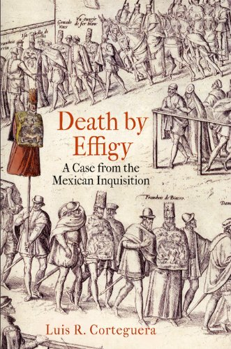 death-by-effigy-a-case-from-the-mexican-inquisition