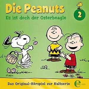 Es ist doch der Osterbeagle (Die Peanuts) Hörspiel