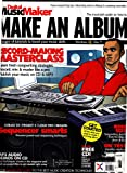 img - for The Musician-Friendly Guide on How To... Make an Album - 78 Pages of Tutorials to Boost Your Music Skills (Digital MusicMaker, Issue 08) book / textbook / text book