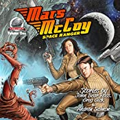 Mars McCoy Space Ranger, Volume One | Andrew Salmon, Greg Gick, John Bear Ross
