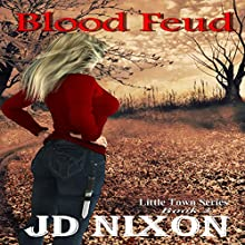 Blood Feud (       UNABRIDGED) by JD Nixon Narrated by Cat Gould