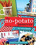 The No Potato Passover: A Journey of Food, Travel and Color