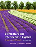 img - for Elementary and Intermediate Algebra: Graphs and Models (4th Edition) book / textbook / text book