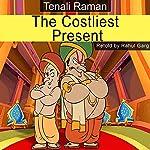 The Costliest Present | Rahul Garg