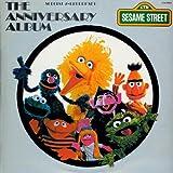 Sesame Street: The Sesame Street Anniversary Album