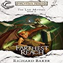 Farthest Reach: Forgotten Realms: The Last Mythal, Book 2 Audiobook by Richard Baker Narrated by Kevin Kraft