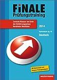 Finale - Prüfungstraining Zentrale Klausuren am Ende der Einführungsphase Nordrhein-Westfalen: Prüfungstraining Deutsch 2014