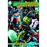 Superman: The Last Stand of New Krypton, Vol. 2 (Superman Limited Gns (DC Comics R)) ~ Sterling Gates
