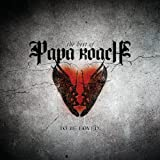 Papa Roach To Be Loved: The Best of Papa Roach