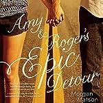 Amy and Roger's Epic Detour | Morgan Matson