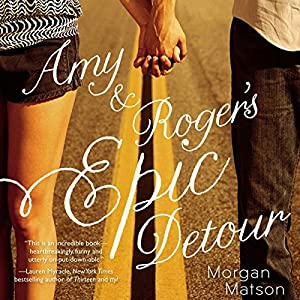 Amy and Roger's Epic Detour Audiobook