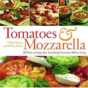 Tomatoes & Mozzarella: 10 Livre en Ligne - Telecharger Ebook
