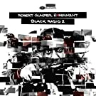 Black Radio, Volume 2 [Deluxe Edition]