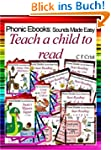 Teach A Child To Read (Phonic Ebooks:...