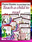 Teach A Child To Read (Phonic Ebooks:...