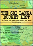 The Sri Lanka Bucket List  The 50 mos...