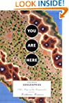 You Are Here: Personal Geographies an...