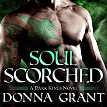 Soul Scorched: Dark Kings, Book 6 (       UNABRIDGED) by Donna Grant Narrated by Antony Ferguson
