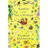 Haroun and the Sea of Stories ~ Salman Rushdie