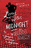Long After Midnight at the Niño Bien: A Yanqui's Missteps in Argentina