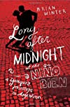 Long After Midnight at the Niño Bien