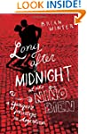 Long After Midnight At the Nino Bien:...