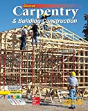 Carpentry & Building Construction Student Edition (CARPENTRY & BLDG CONSTRUCTION)