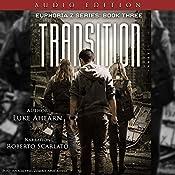 Transition: Euphoria Z, Book 3   Luke Ahearn
