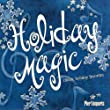 PIER 1 PRESENTS HOLIDAY MAGIC