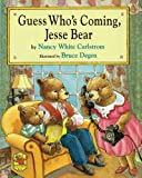 img - for Guess Who's Coming, Jesse Bear book / textbook / text book
