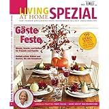 "Living at Home spezial - G�ste und Festevon ""Gruner + Jahr AG & Co KG"""