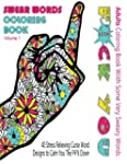 Swear Word Coloring Book : Adults Col...