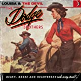 Louisa & the Devilby The Dodge Brothers