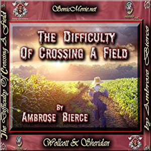 The Difficulty of Crossing a Field Audiobook