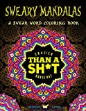A Swear Word Coloring Book Midnight Edition: Sweary Mandalas: A Unique Black Background Paper Swearing Adult Coloring Book For Men & Women Featuring ... Relaxation Stress Relief & Art Color Therapy)